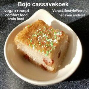 Recept voor Surinaamse vegan bojo- een cake op basis van cassave. Dit recept bevat minder suikers, meer smaakbeleving en betere vetzuren. Net even anders!