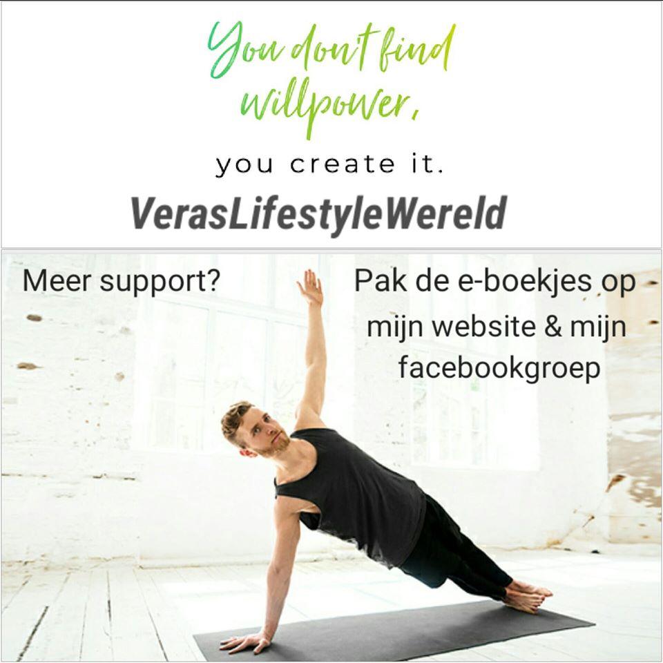 Wilskracht vind je niet. Wilskracht creëer je. Meer support? Pak Vera's e-boekjes op op haar website of facebookgroep.