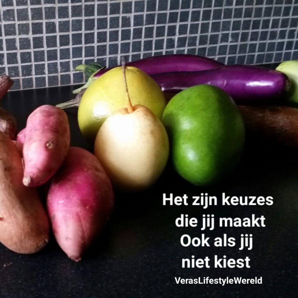 Groenten en fruit ... het zijn keuzes die jij maakt. Ook als jij niet kiest. Start jouw keto vandaag met Vera!