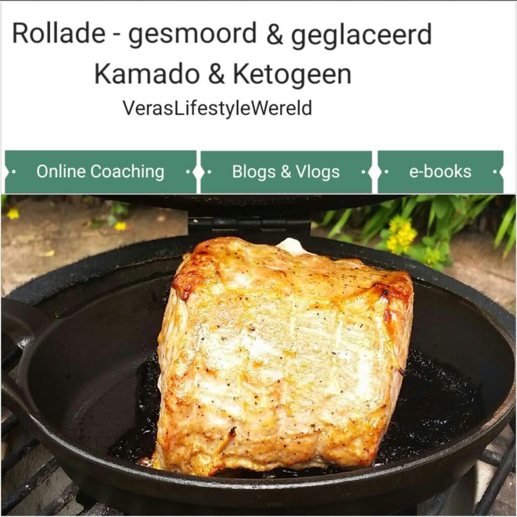 Recept Gesmoorde en geglaceerde rollade - stoven en grillen op de kamado binnen een ketogeen leefstijl