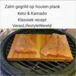 Zalm gegrild op een houten plankje - Klassiek grillrecept voor kamado binnen keto