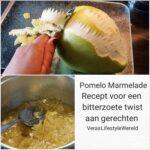 Recept Pomelo-Marmelade - Een Bitterzoete Twist
