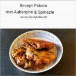 Recept pakora met aubergine en spinazie