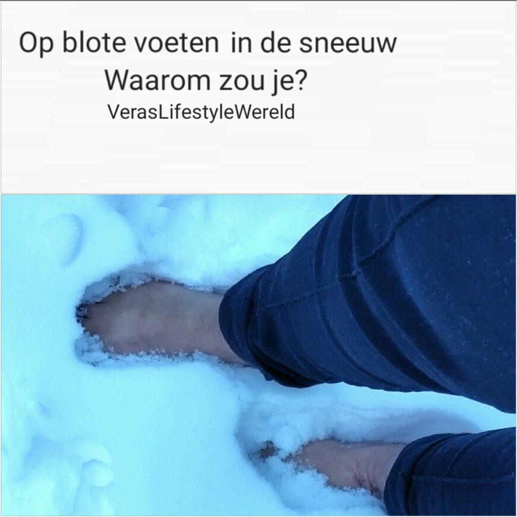 Op blote voeten in de sneeuw - Waarom zou je?