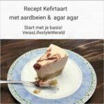 Recept Kefirtaart met aardbeien en agar agar