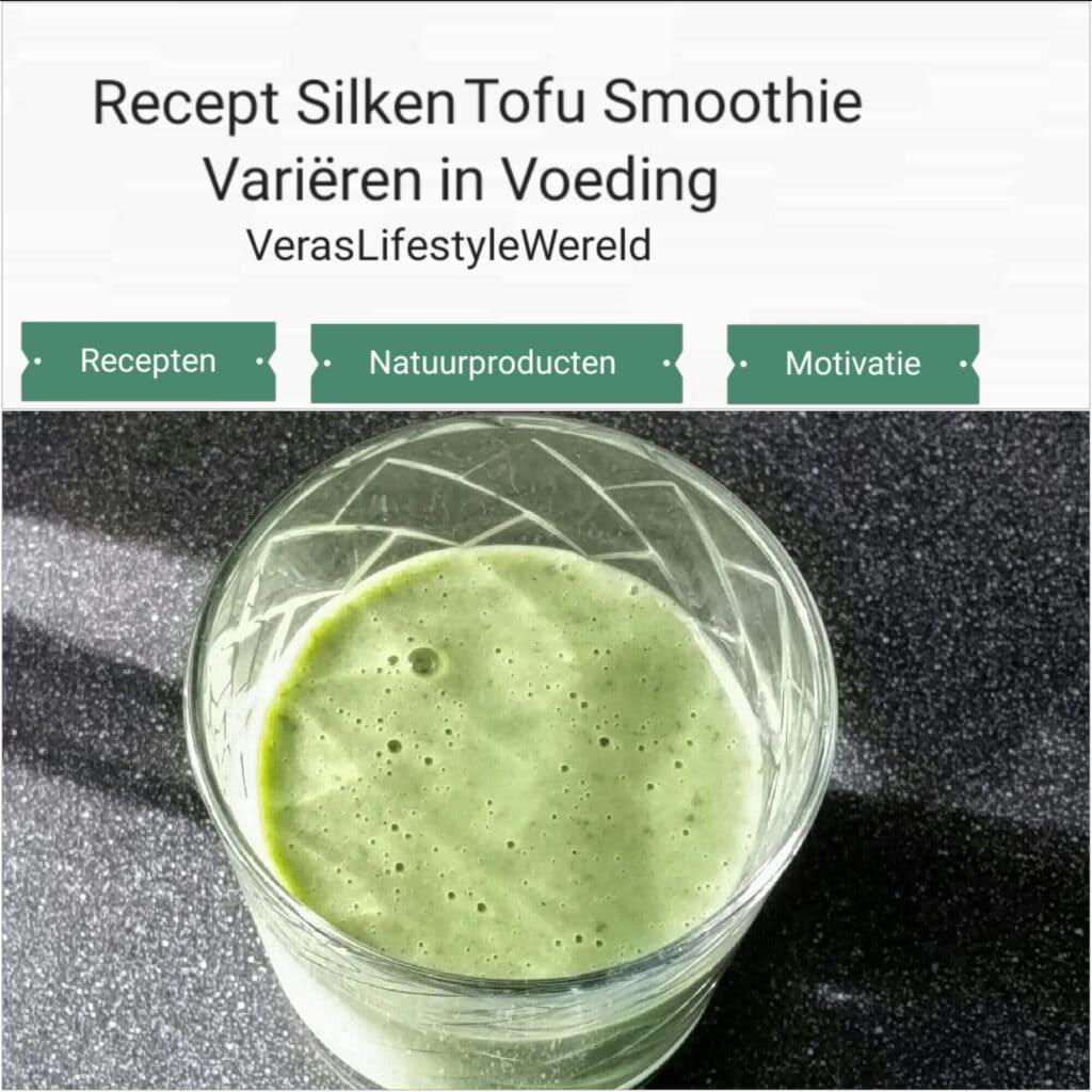 Recept Silken Tofu Smoothie