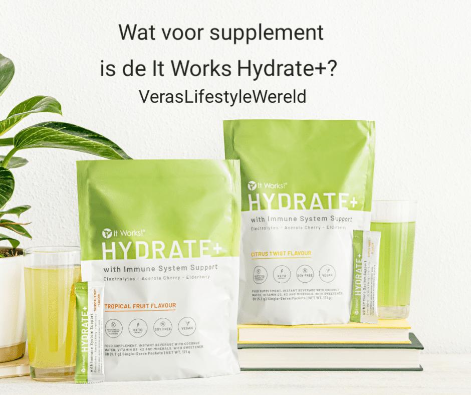 Wat voor supplement is de It Works Hydrate+?