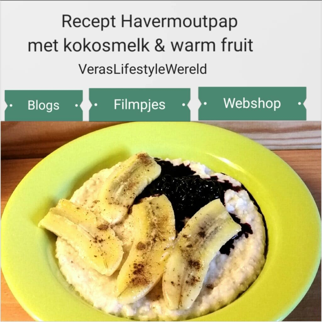 Recept vegan havermoutpap met kokosmelk en warm fruit